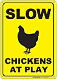 "Slow Chickens At Play Warning Sign - Perfect Gift For Chicken Lovers - 14""x10"" - .040 Rust Free Heavy Duty Aluminum - Made in USA - UV Protected and Weatherproof - A82-412AL"