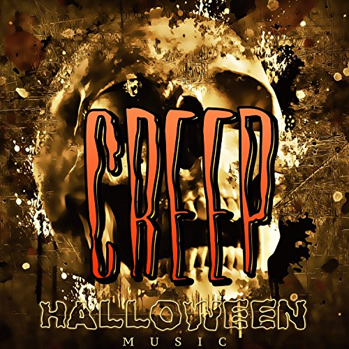 Creep: Halloween Music, Scary Sounds, Terror Night -