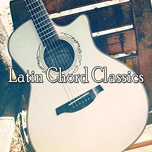 Latin Chord Classics by Guitar Instrumentals on Amazon Music ...