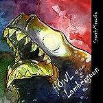Howl of the Lambergoon   Anthony Spaeth