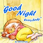 Good Night Everybody | Adelina hill