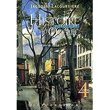Histoire populaire du Québec, tome 4: 1896 à 1960 (French Edition)