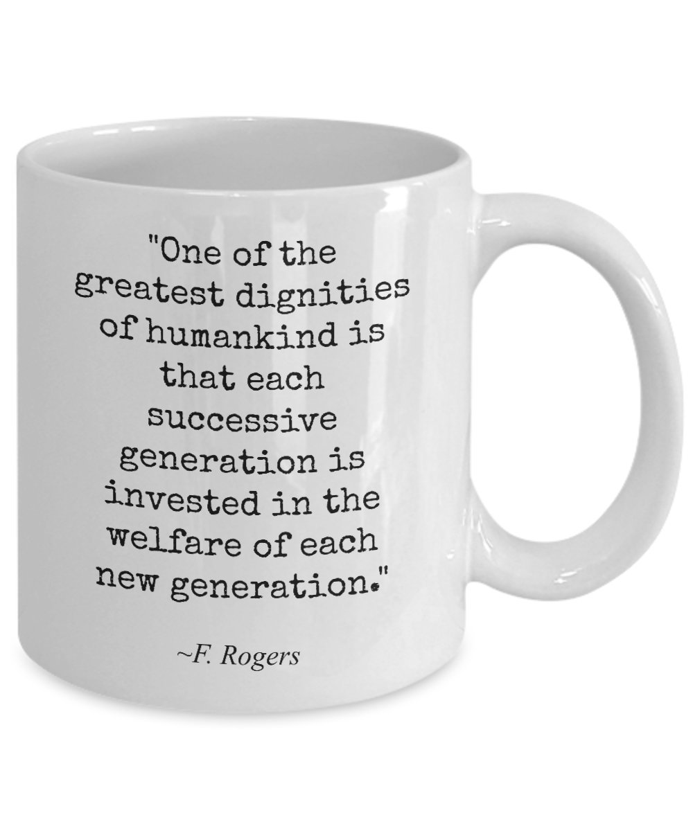Amazon Mr Rogers Coffee Mug Famous Quotes One Of The