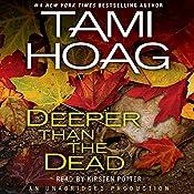 Deeper Than the Dead   Tami Hoag