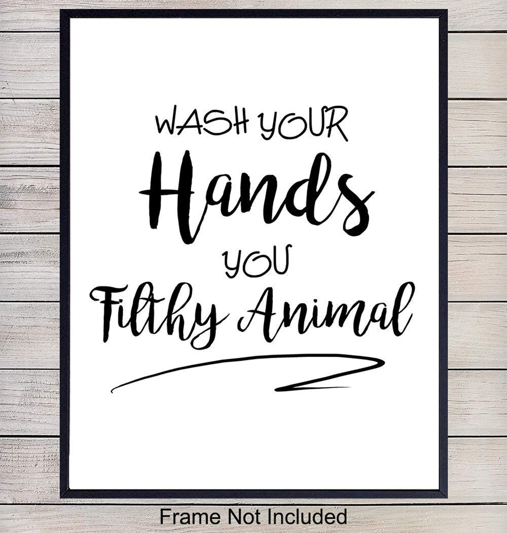 Wash Your Hands Bathroom Wall Art - Bathroom Wall Decor - Unframed 8x10 Typography Quote, Saying, Phrase - Funny Gag Gift - Great Humorous Home Decor, Room Decoration for Bath - Unframed Poster Print