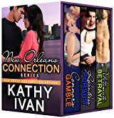 New Orleans Connection Series: Books 1 - 3