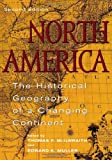 North America: The Historical Geography of a Changing Continent, Thomas F. McIlwraith, Edward K. Muller, 0742500195