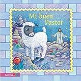 Mi buen pastor (Spanish Edition)