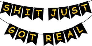 Shit Just Got Real Banner - Gold Foiled for Wedding Bachelorette Party Decoration Bunting (Black)