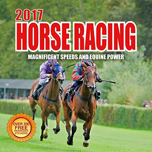 2017 Horse Racing Calendar - 12 x 12 Wall Calendar - 210 Free Reminder Stickers (Virtual Wall Scheduler)