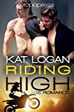 Riding High: MMF Bisexual Menage Romance