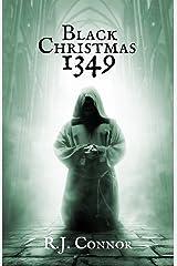 Black Christmas 1349 (Longsword Saga Book 2) Kindle Edition