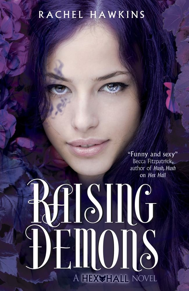 Read Online Raising Demons (Hex Hall) PDF