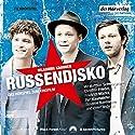 Russendisko: Das Hörspiel zum Kinofilm Performance by Wladimir Kaminer Narrated by Matthias Schweighöfer, Rainer Bock, Christian Friedel
