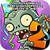 Plants vs. Zombies 2: Game Guide and Strategies