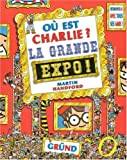 """Afficher """"où est Charlie La Grande expo !"""""""