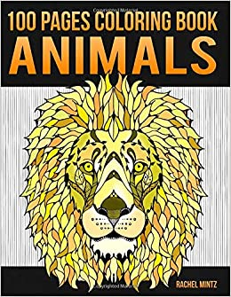 Amazon.com: Animals - 100 Pages Coloring Book: Huge ...