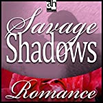 Savage Shadows | Cassie Edwards