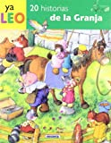 20 Historias de la Granja, Susaeta Publishing, Inc., Staff and Ana Serna-Vara, 8430558055