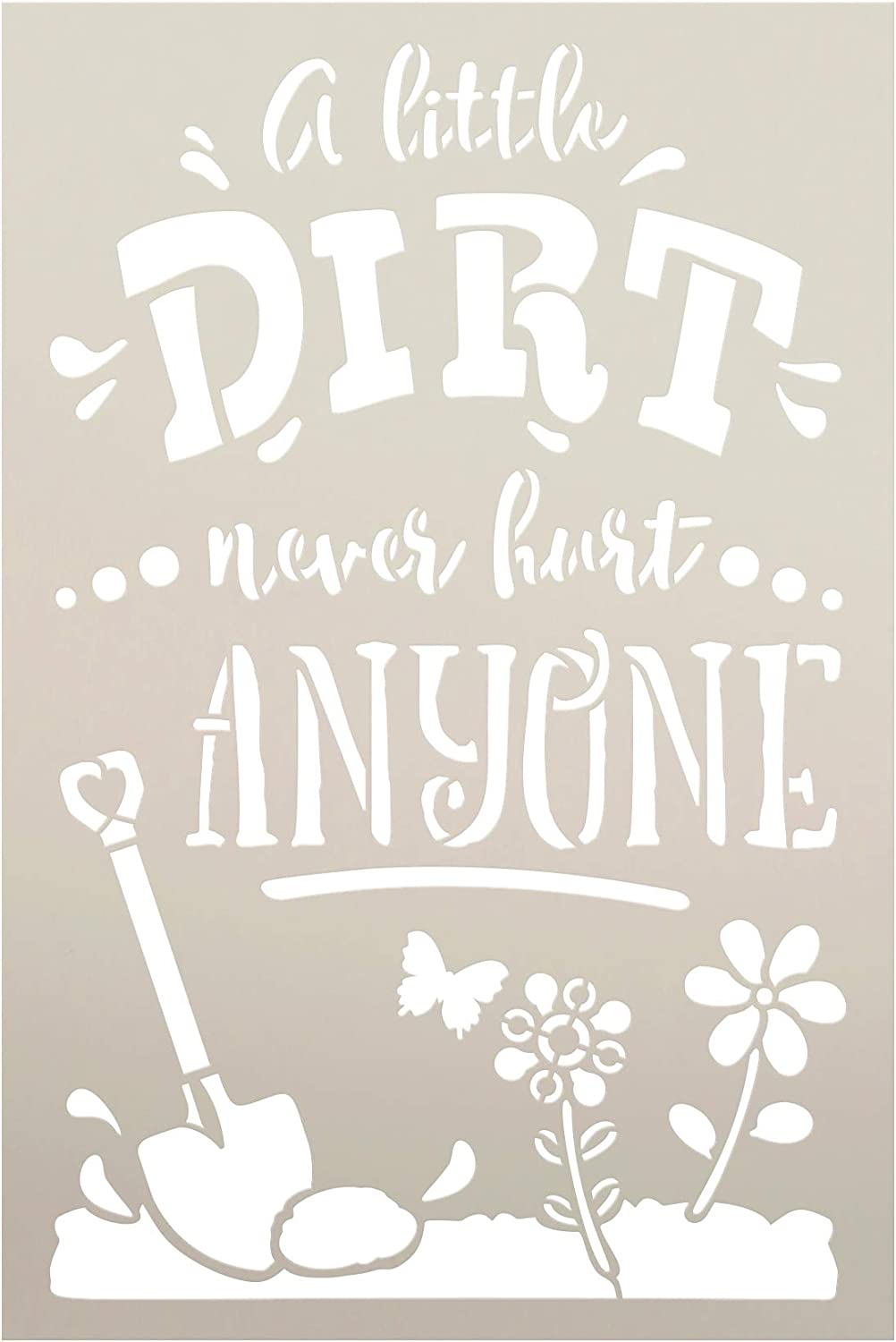 A Little Dirt Never Hurt Stencil by StudioR12 | Reusable Mylar Template | Paint Wood Sign | Craft DIY Home Decor | Cursive Script Nature Gift - Garden - Porch | Select Size (6 inches x 9 inches)