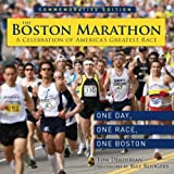 The Boston Marathon: A Celebration of the World's Premier Race
