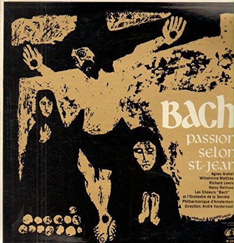 - J. S. Bach: Johannes-Passion ~ St. John Passion ~ La Passion Selon Saint Jean BWV 245 / Karl Richter, Munchener Bach-Orchester