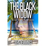The Black Widow - Mark Kane Mysteries - Book Three: A Private Investigator  Crime Series of Murder, Mystery, Suspense & Thriller Stories...with a dash of Romance