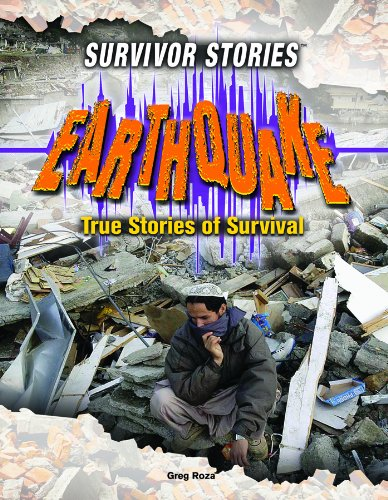 Download Earthquake: True Stories of Survival (Survivor Stories) PDF Text fb2 ebook