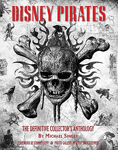 - Disney Pirates: The Definitive Collector's Anthology: Ninety years of pirates in Disney feature films, television shows, and parks. (Disney Editions Deluxe)