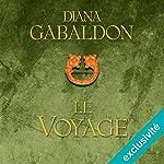 Le voyage (Outlander 3) | Diana Gabaldon