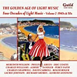 Four Decades of Light Music 2: 1940s & 1950s