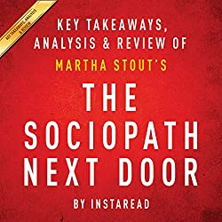 The Sociopath Next Door: by Martha Stout