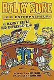 img - for Billy Sure Kid Entrepreneur vs. Manny Reyes Kid Entrepreneur book / textbook / text book
