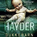 Dukkebarn (Jack Caffery 4)   Mo Hayder