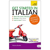 Get Started in Italian Absolute Beginner Course: (Book and audio support)