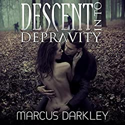 Descent into Depravity