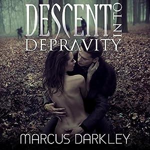 Descent into Depravity Audiobook