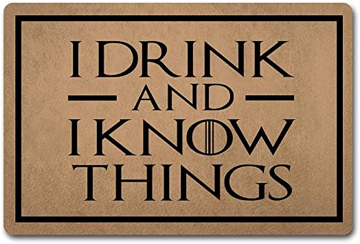 ZQH WelcomeDoor Mats I Drink and I Know Things Doormat Monogram Welcome Doormat of Game of Throne 23.6 X 15.7 in Non-Woven Fabric Top with a Anti-Slip Rubber Back. Door Rugs Hello Doormat