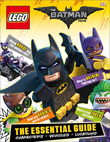 The LEGO Batman Movie: The Essential Guide