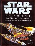 Star Wars, épisode 1 : La Menace fantôme, plans secrets des vaisseaux et