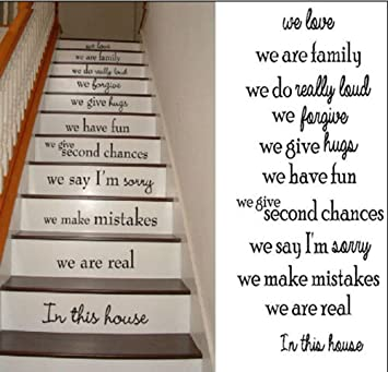 Awesome Stairs House Rule We Love We Are Family We Have Fun We Are Real In This