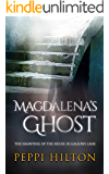 MAGDALENA'S GHOST: THE HAUNTING OF THE HOUSE IN GALLOWS LANE (English Edition)