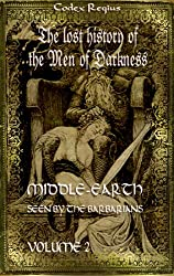 Middle-earth seen by the barbarians Vol. 2