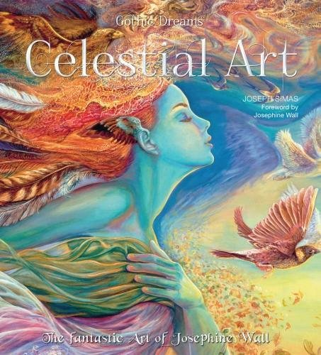 Celestial Art: The Fantastic Art of Josephine Wall (Gothic Dreams) pdf epub