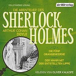 Die fünf Orangenkerne / Der Mann mit der entstellten Lippe (Die Abenteuer des Sherlock Holmes)