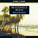 Brazzaville Beach Audiobook by William Boyd Narrated by Harriet Walter