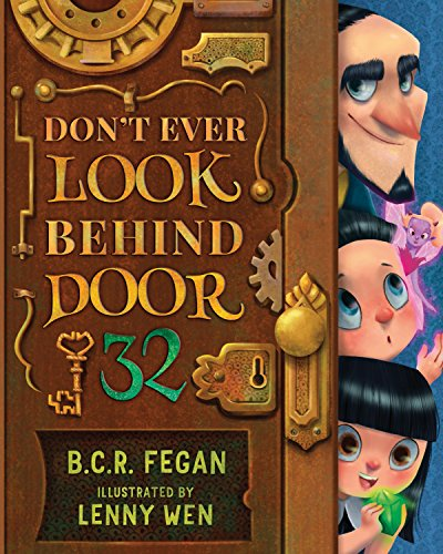 Don't Ever Look Behind Door 32 by [Fegan, B.C.R.]