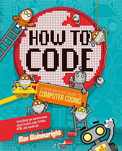 How to Code: A Step-By-Step Guide to Computer Coding by Sterling Children's Books (Image #1)