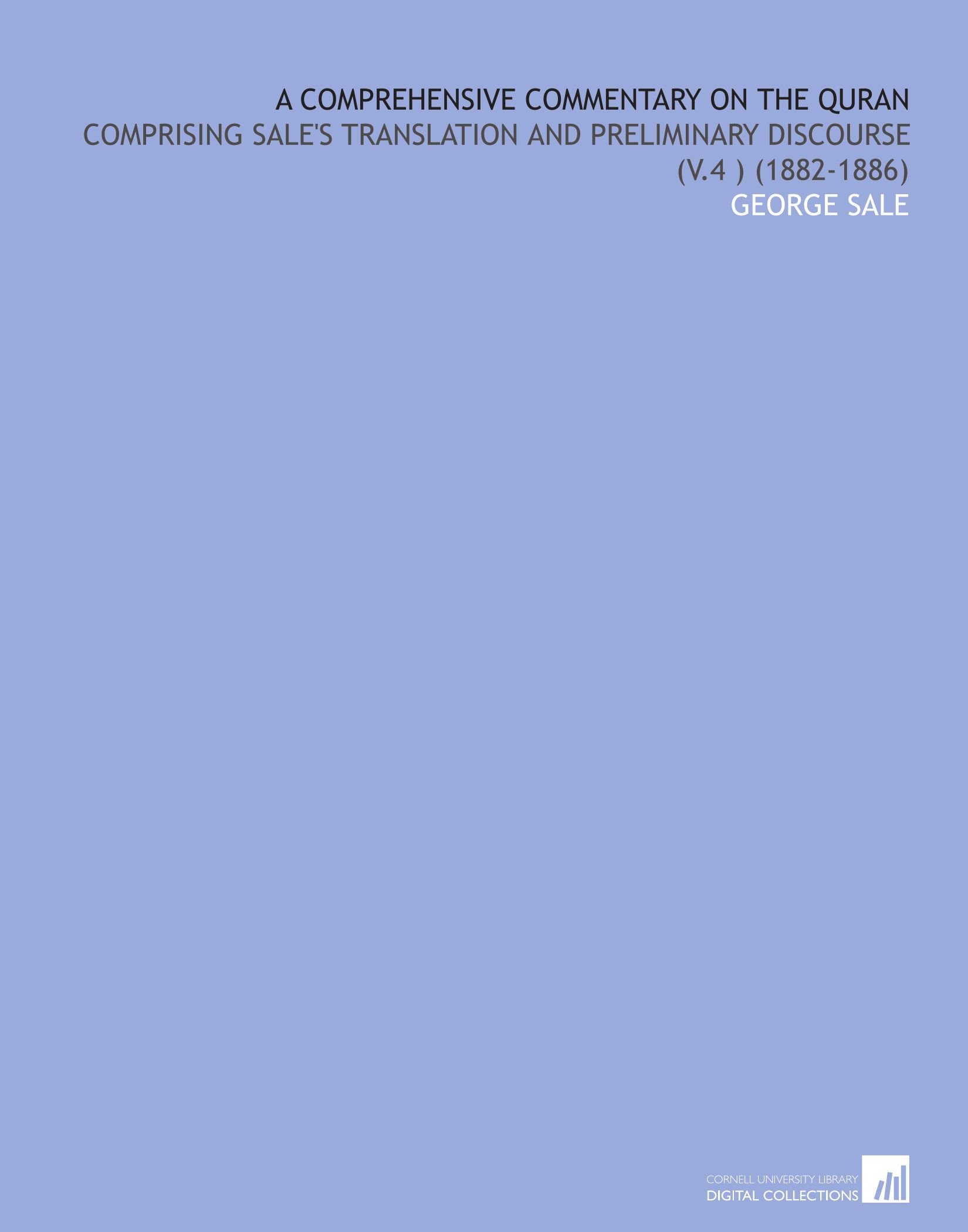 Download A Comprehensive Commentary on the Quran: Comprising Sale's Translation and Preliminary Discourse (V.4) (1882-1886) ebook