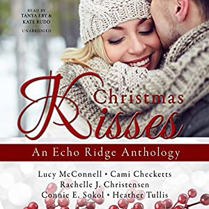 Christmas Kisses Audiobook